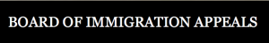 board-of-immigration-appeals